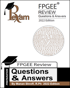 RxExam FPGEE Review-Questions & Answers 2020-2021 Edition (FPGEE)