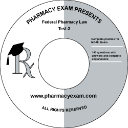 Federal Pharmacy Law Test-2 (Online Access)
